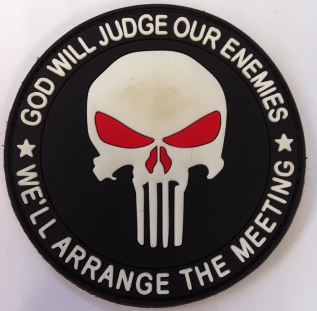 God Will Judge Our Enemies Pvc Patch Quot We Ll Arrange The