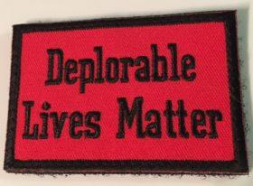 DEPLORABLE LIVES MATTER PATCH