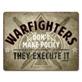 WARFIGHTERS THEY EXECUTE SIGN