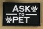 ask to pet black and white patch