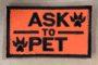 ask to pet orange patch