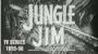 JUNGLE JIM TV SERIES DVD
